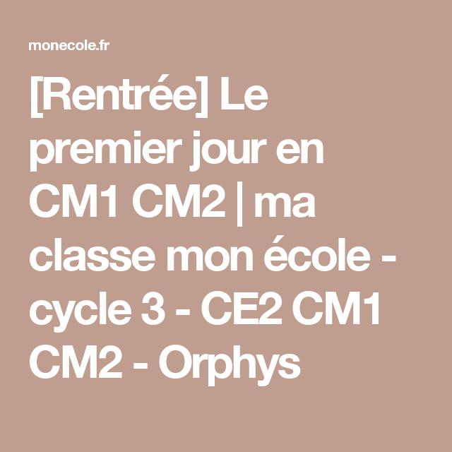 Rentrée Le Premier Jour En Cm1 Cm2 Cm French Immersion