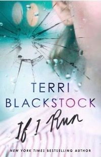 If I Run by Terri Blackstock Rebel Book Reviews