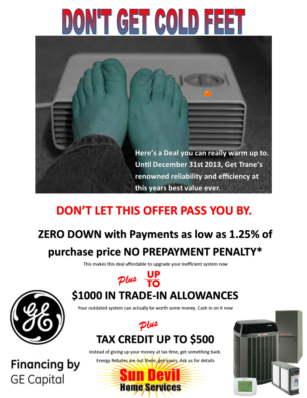 Fall Financing Special Cold Feet Trane Heating And Cooling