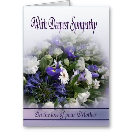 Deepest Sympathy Messages Mother  With Deepest Sympathy On The