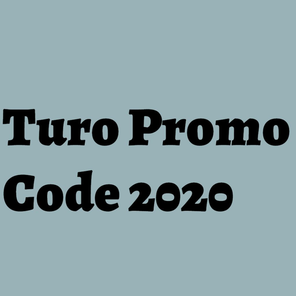 100 Working Turo Promo Code Reddit W Existing Codes 2020 March
