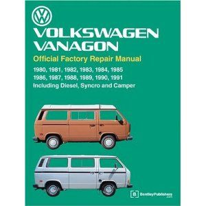Volkswagen Vanagon Official Factory Repair Manual 1980 1991 Paperback Http Skyyvodkaflavors Com Amazonimage Php P 08 Vw Vanagon Volkswagen Repair Manuals