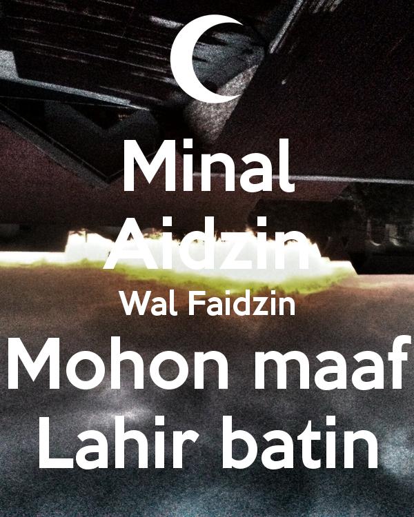 Minal Aidin Wal Faizin Mohon Maaf Lahir Batin