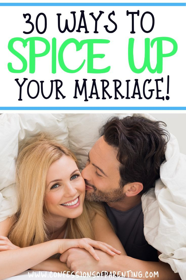 30 Ways To Spice Up Your Marriage