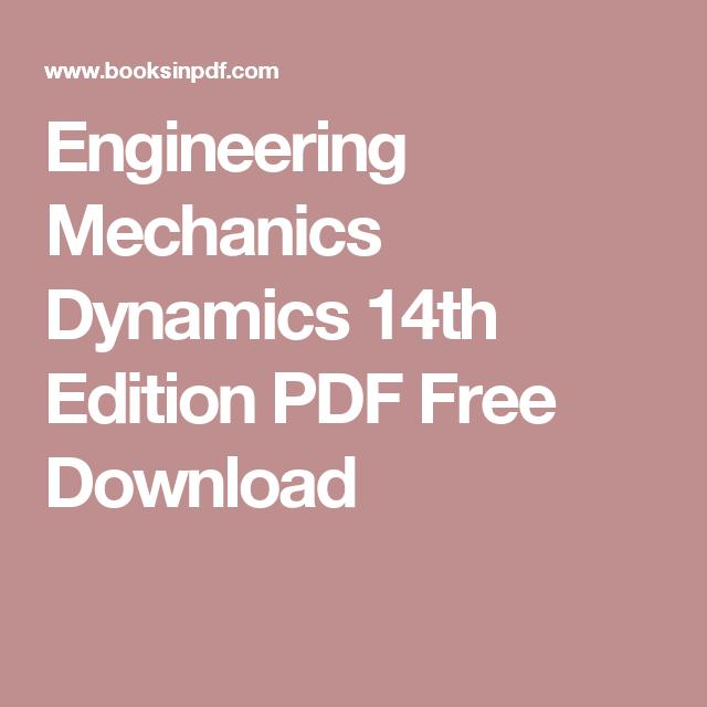 Engineering Mechanics Dynamics 14th Edition Pdf Free Download K