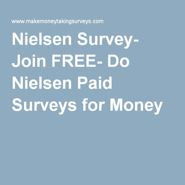 Sign Up for Nielsen Survey Panel and Make Extra Money Taking