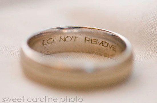 Do not remove engraved wedding ring dream wedding Pinterest