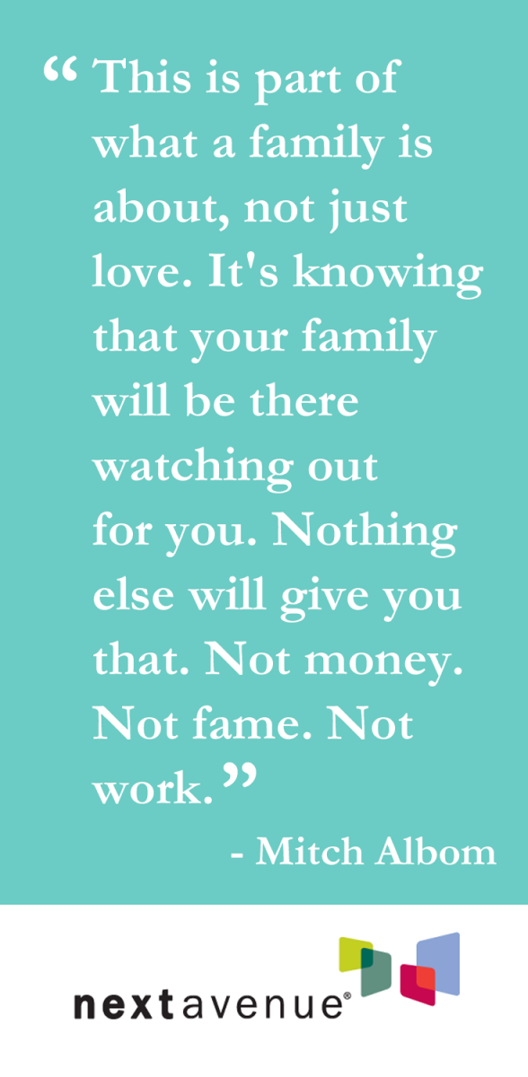 13 Heartwarming Quotes About Family  Http://www.nextavenue.org/article/2014 04/13 Heartwarming Quotes  About Family