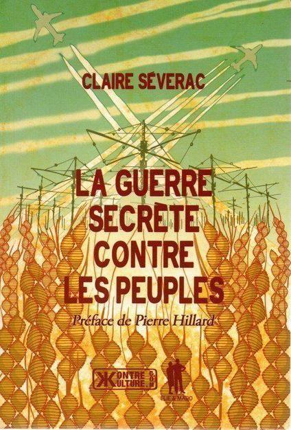 Ebooks Gratuits En Ligne La Guerre Secrete Contre Les Peuples Claire Severac Audios Videos Books To Read Heroes Book This Book