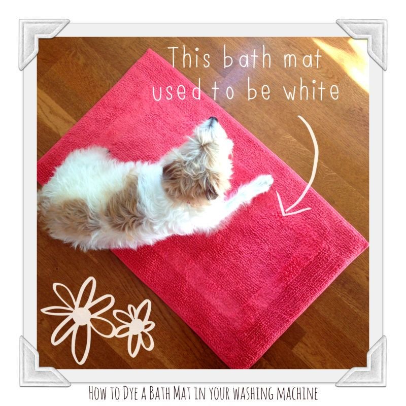 How To Dye A Bath Mat In Your Washing Machine With Images