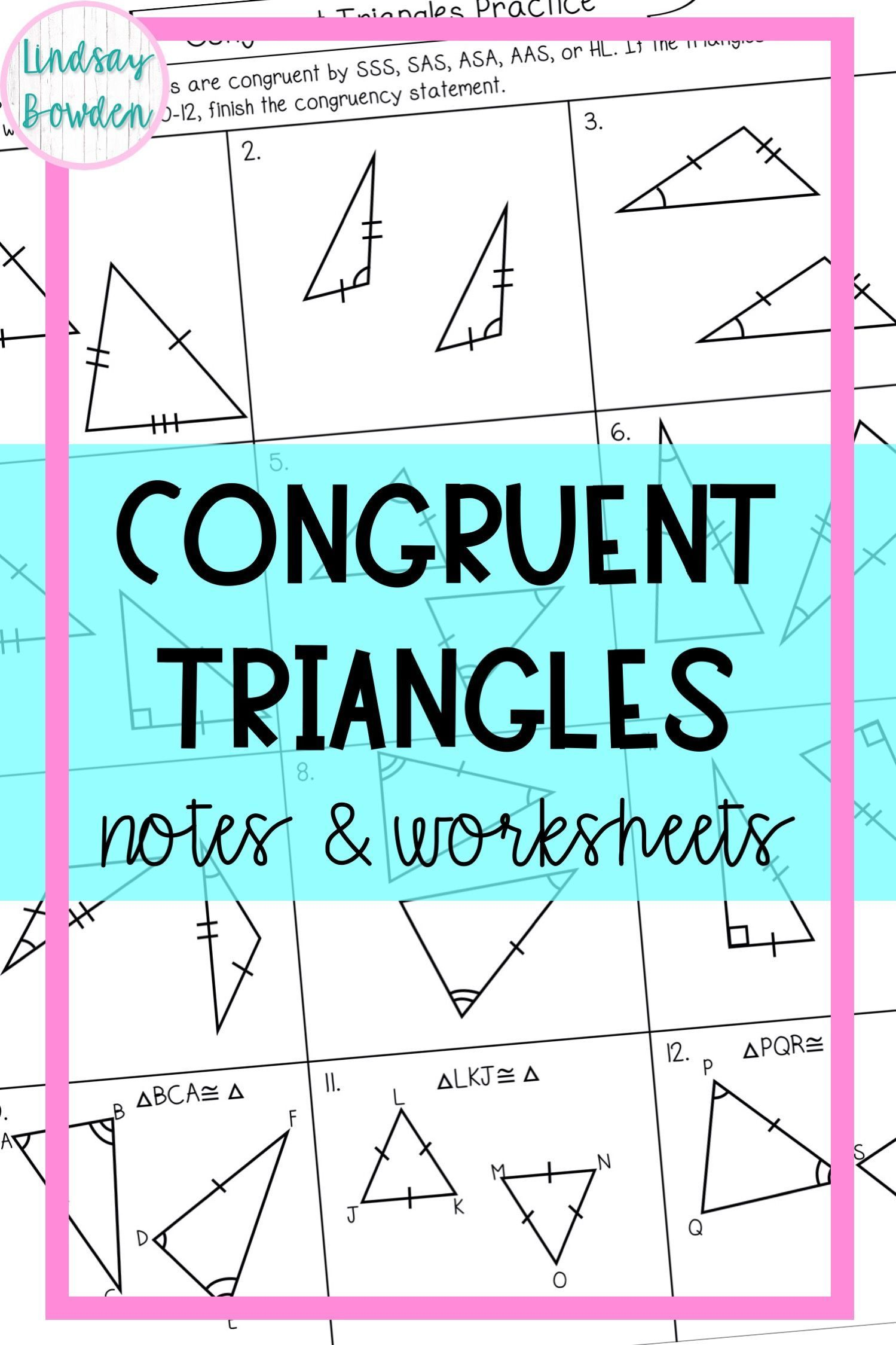 Congruent Triangles Notes And Worksheets High School Geometry Notes Free Math Lessons Geometry Lessons