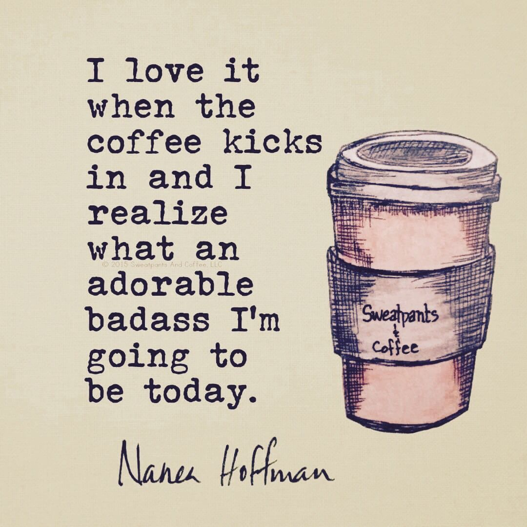 Pin By Melonie O Bella On Coffee Lover Coffee Quotes Quotes Good Morning Quotes