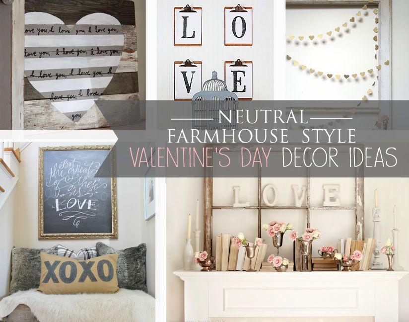 Neutral Valentine S Day Decor Ideas