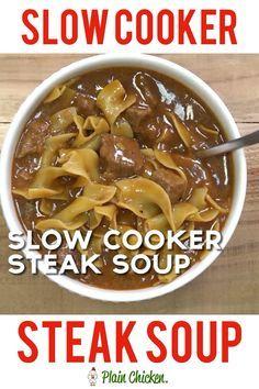 Slow Cooker Steak Soup - Plain Chicken