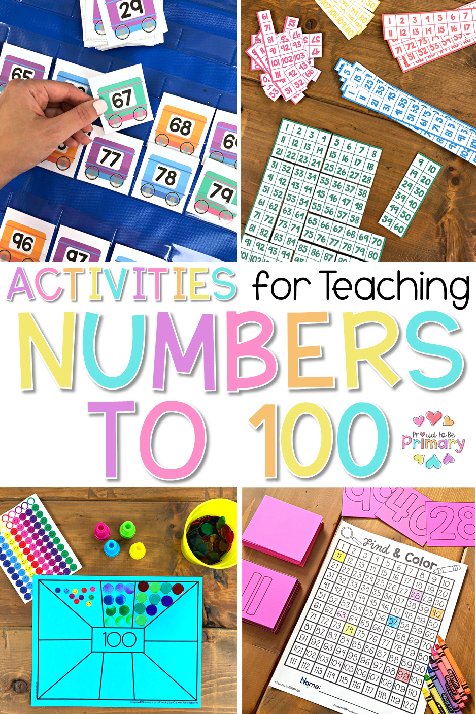 Numbers To 100 Activities And Lessons To Make Learning Fun Proud To Be Primary Math Activities School Activities Math Manipulatives