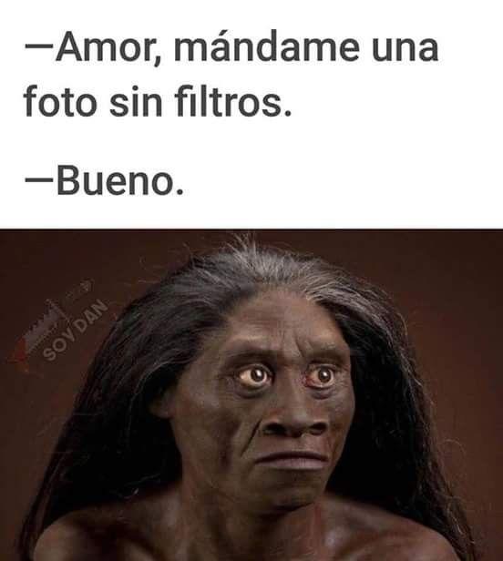 Imagen amor schicke mir ein Foto ohne Filter in Memes im spanischen Album  Healthy Skin Care is part of Funny spanish memes - Imagen amor schicke mir ein Foto ohne Filter in Memes im spanischen Album
