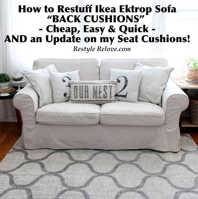 The Most Por Post On My Blog By Far Is How To Restuff Ikea Ektrop Sofa Cushions Easy And Quick Which I Blogged Almost