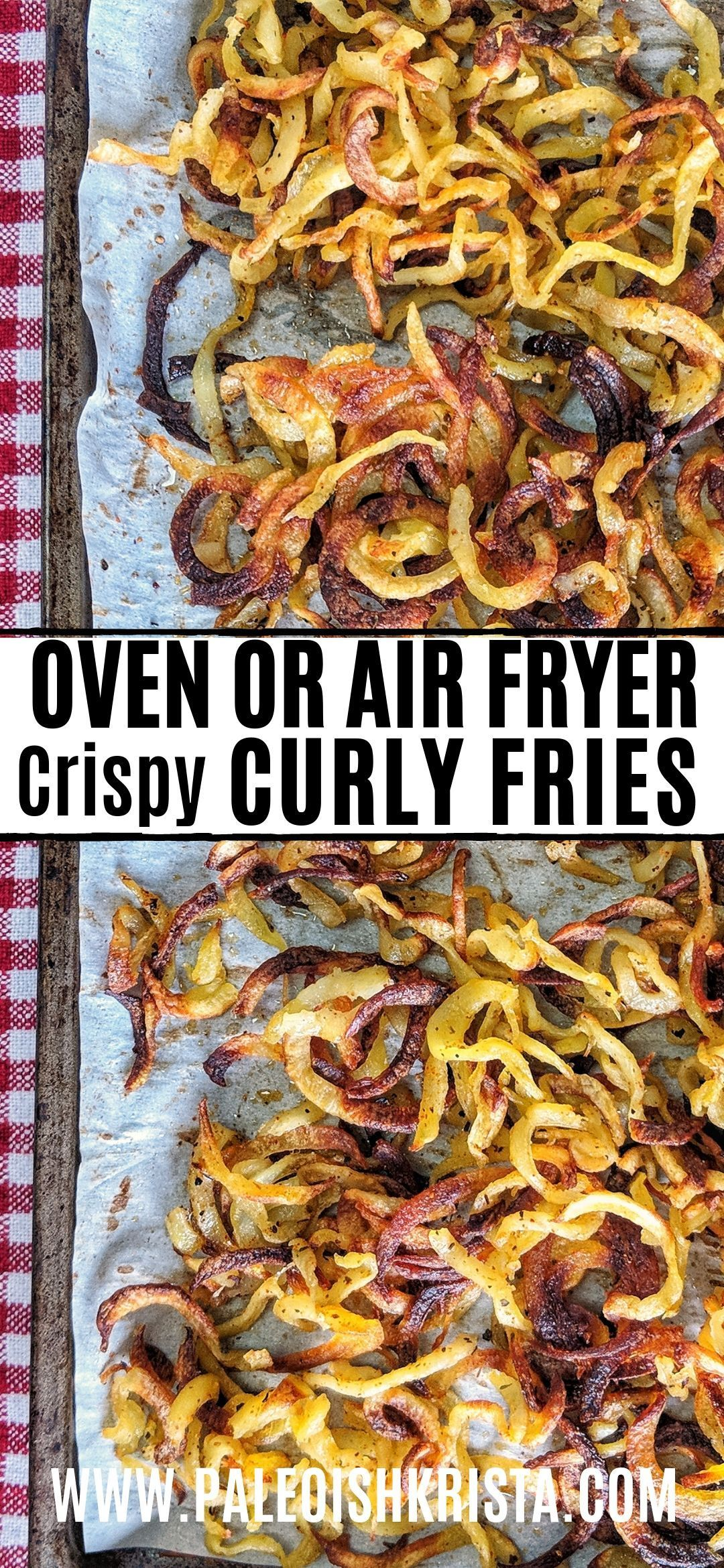 Homemade Crispy Curly Fries Air Fryer & Oven Recipe
