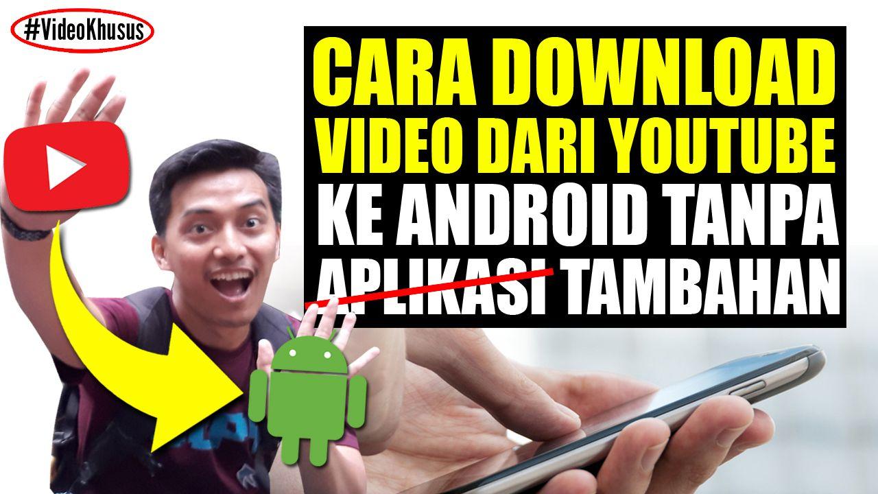 Cara Menyimpan Video Dari Youtube Ke Galeri Hp Tanpa Aplikasi Terbaru Dan Ini Cara Menyimpan Video Dari Youtube Ke Galeri Hp Tanpa Apli Youtube Video Aplikasi