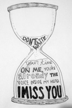 Love Drawing Art Quote Text Time I Miss You Blink182 Self Wonder