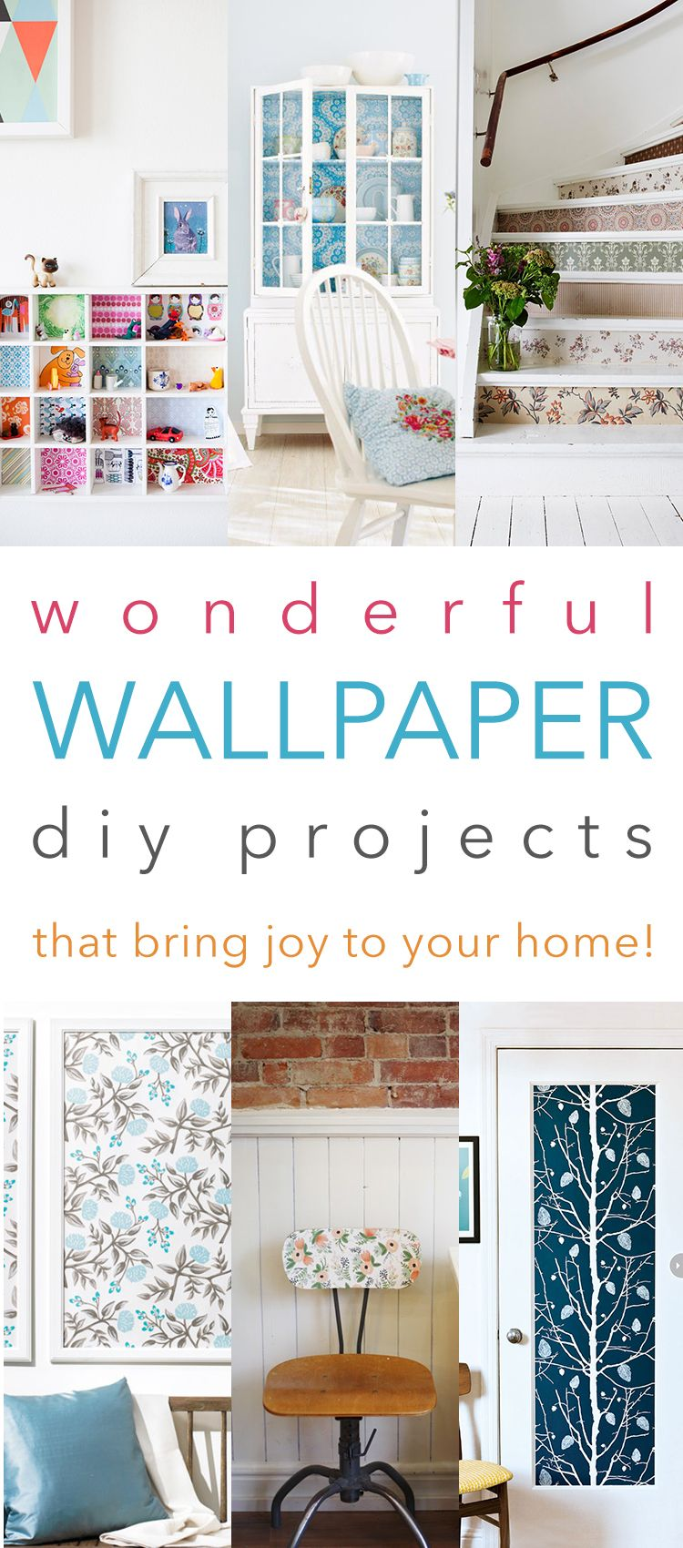 Wonderful Wallpaper DIY Projects /// That Bring Joy To Your Home ...