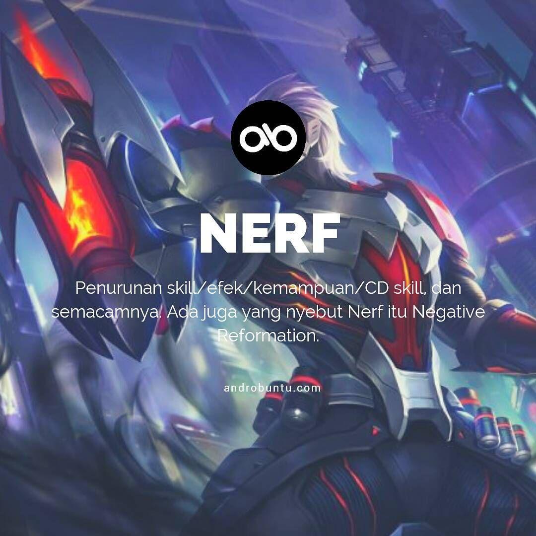 Pengertian nerf mobile legends, baca selengkapnya di androbuntu.com