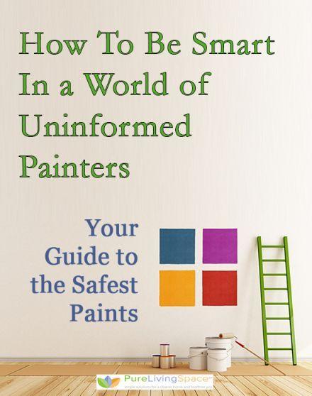 The Facts About Best Zero Voc Paints Voc Paint How To Be Smart Detox Your Home