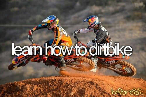 Learn to better drive a dirtbike
