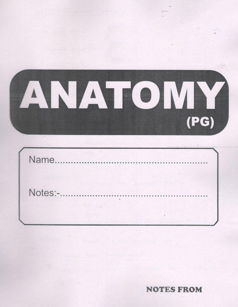 Anatomy Handwritten Notes (PG)