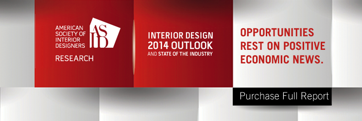 The Interior Design 2014 Outook And State Of The Industry Report