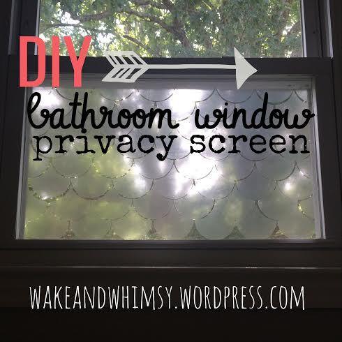 DIY: Bathroom Window Privacy Screen