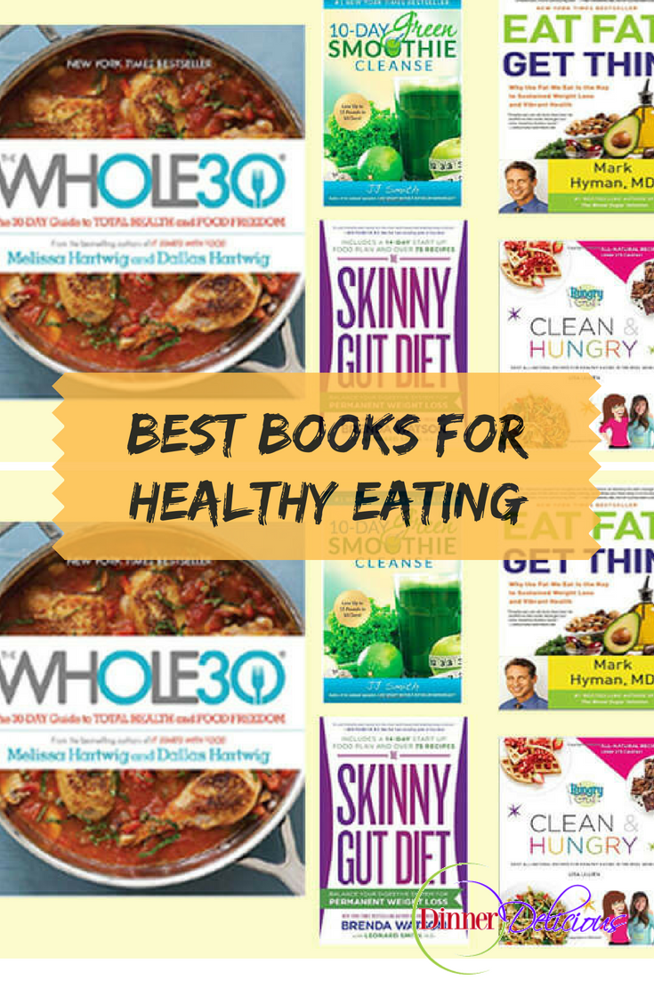 Best books to read to get started on good health, whole 30, skinny gut diet, eat fat get thin, skinny girl