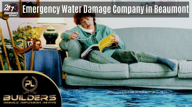 Beaumont emergency water damage company pl builders