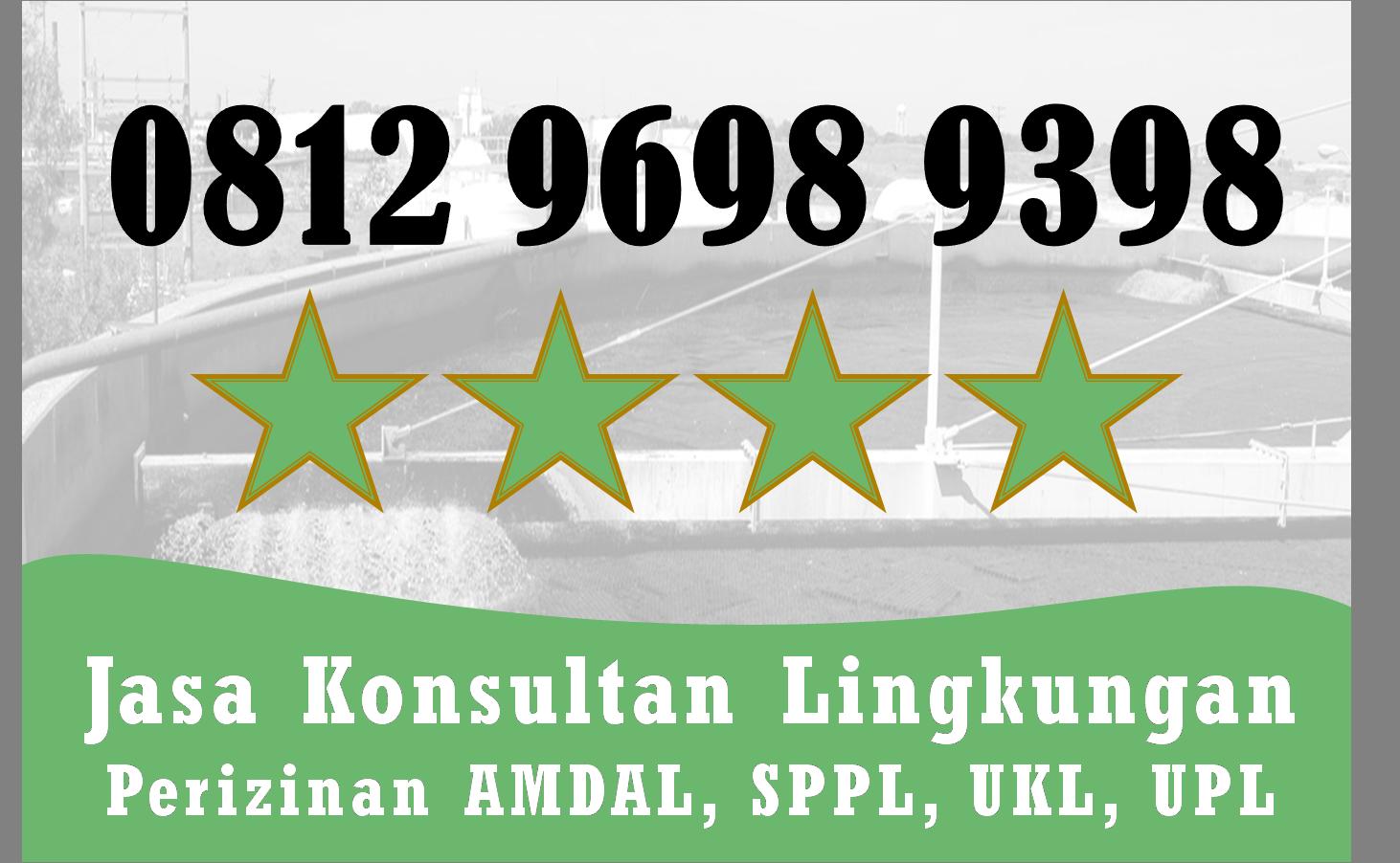 Kontak Kami Telp Wa 0812 9698 9398 Biaya Pembuatan Upl Ukl Kab Bojonegoro Jawa Timur Di 2020 Mobil Kota Kota Bukittinggi Teknik Lingkungan