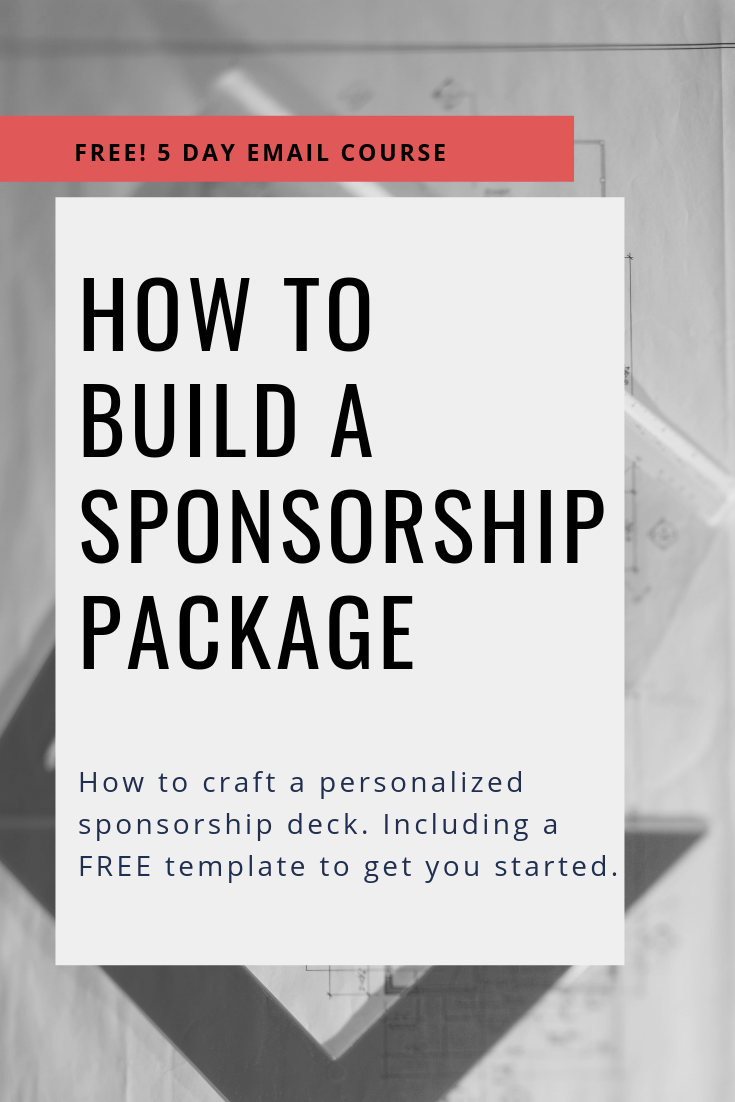 How To Build A Sponsorship Package Sponsorship Package Event Sponsorship Event Proposal