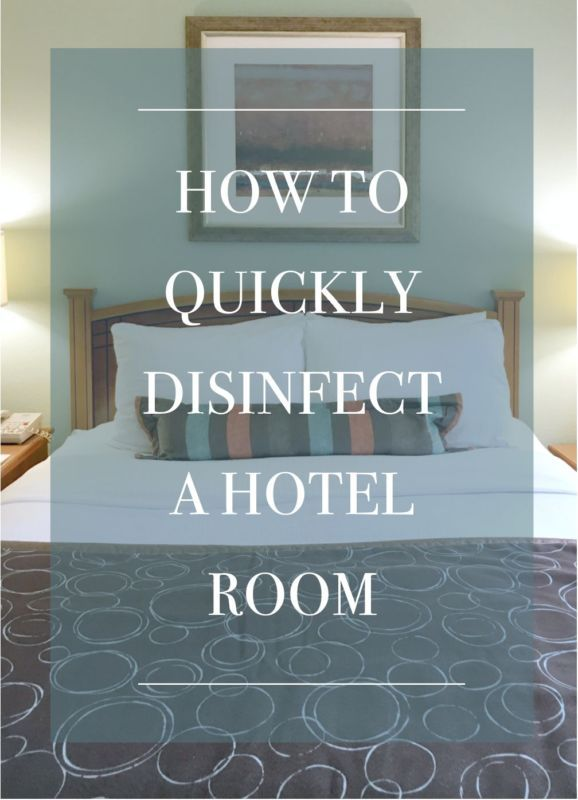 How to Quickly Disinfect a Hotel Room | eBay, Room and Vacation