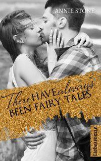 There have always been fairy tales - #Liebesroman - Annie Stone: Marlene träumt seit Jahren von San Francisco, ihrer ganz persönlichen Stadt der Träume. Als sie endlich die Chance erhält, diese zu erkunden, erkennt sie, dass sie noch viel mehr Zauber beinhaltet als je gedacht... #eBook 3,99€ http://www.epubli.de/shop/buch/There-have-always-been-fairy-tales-Annie-Stone-9783737529969/43893#beschreibung