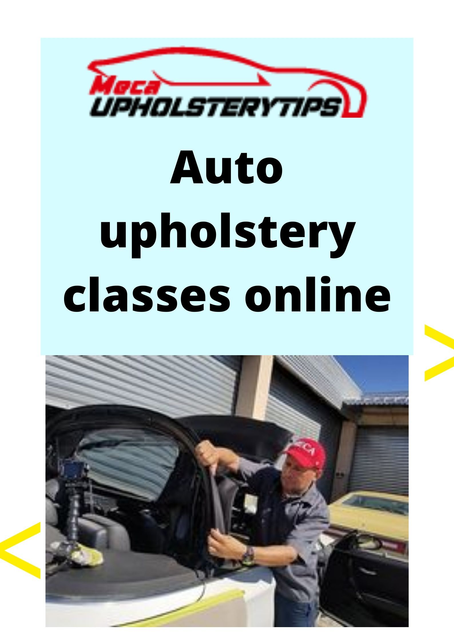 Latest Videos on Auto Upholstery in 2020 Online classes