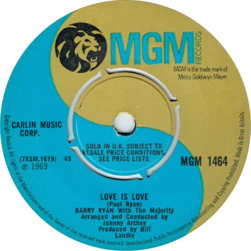 Barry Ryan With The Majority - Love Is Love (MGM) No.25 (Feb '69) > https://www.youtube.com/watch?v=nivh2YVYvCs