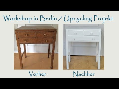 workshop in berlin upcycling eines alten m belst ckes produkttest youtube wohnen diys. Black Bedroom Furniture Sets. Home Design Ideas