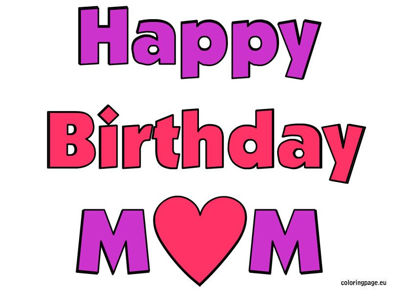 Happy Birthday Mom Image Free Coloring Page Happy Birthday Mom Happy Birthday Mom Message Happy Birthday Mom Images