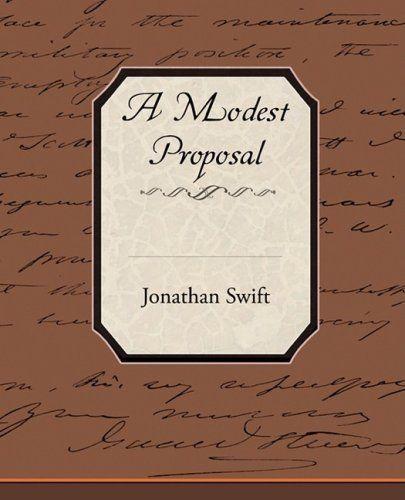 A Modest Proposal By Jonathan Swift. $8.45