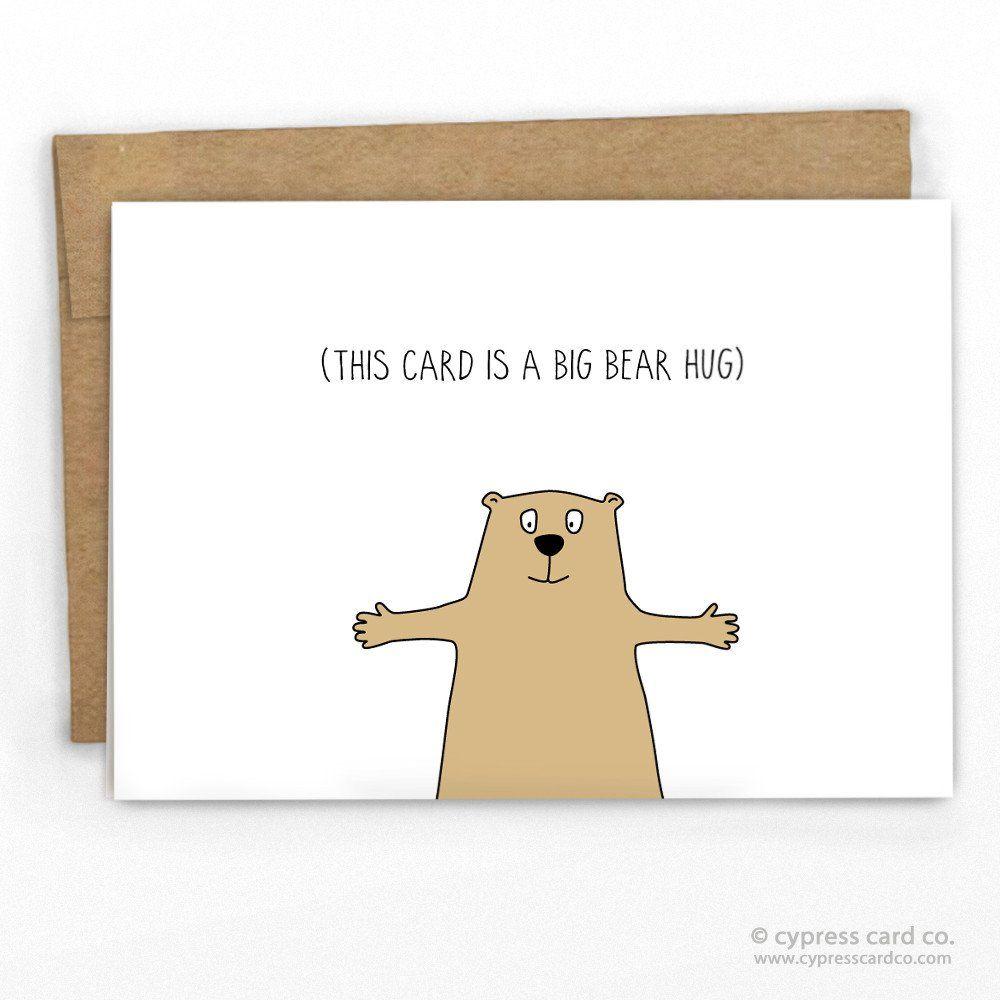A Bear Hug Card Bear Hugs Hug And Bears