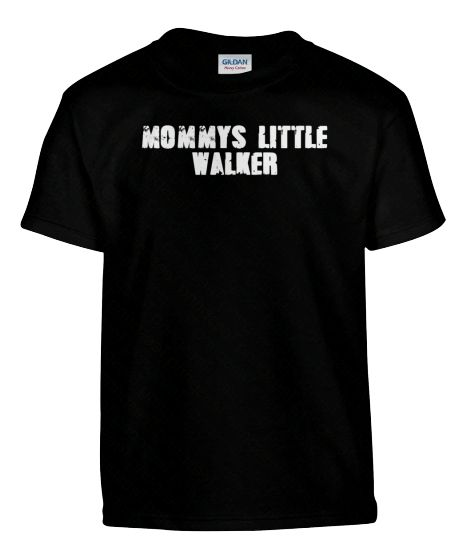 MOMMYS LITTLE WALKER! | Teespring