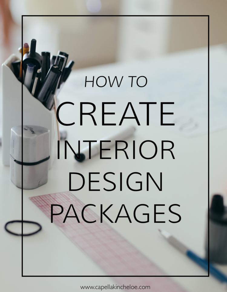 How To Create Interior Design Packages Interior Design Business
