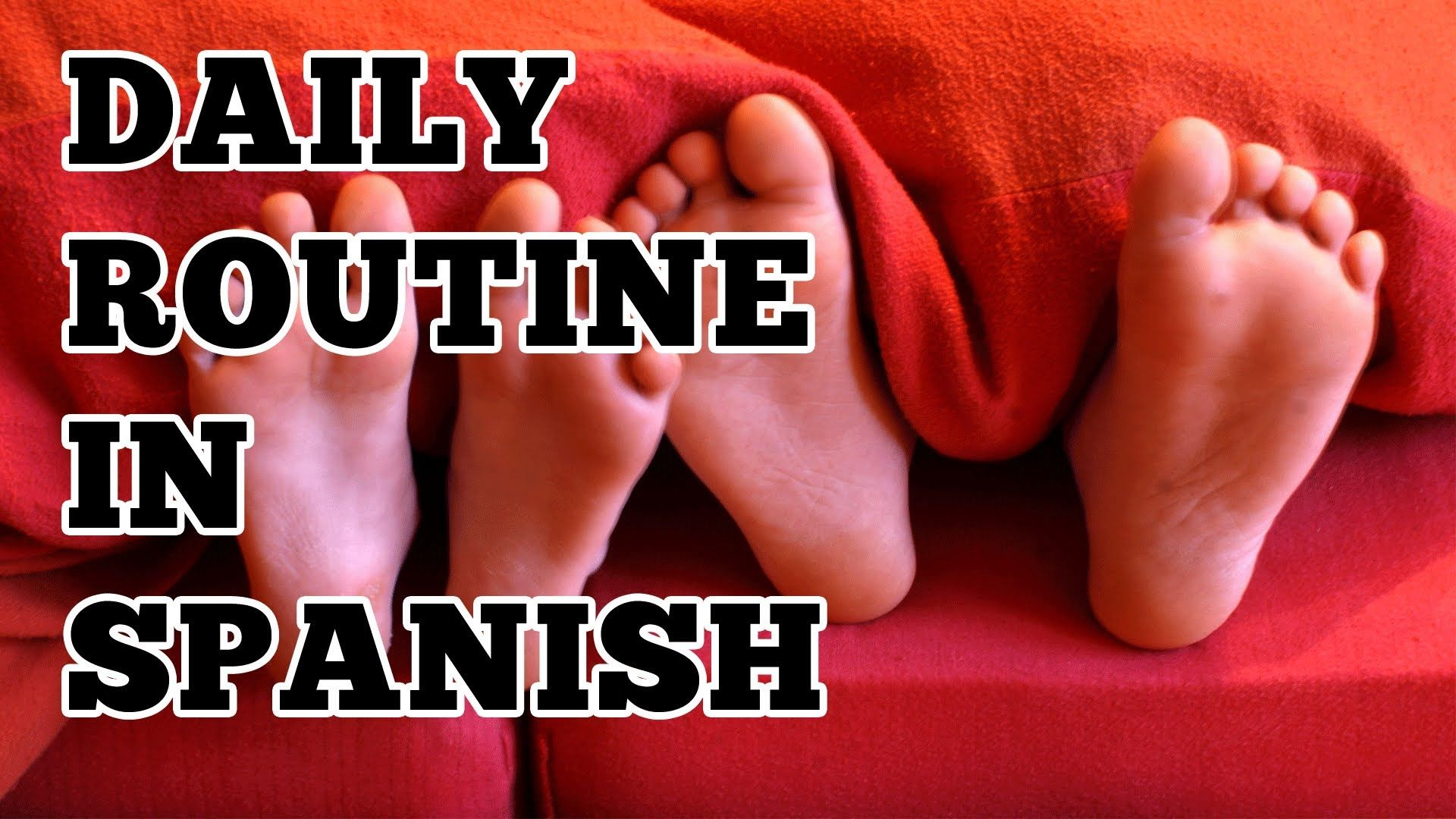 Daily Routine In Spanish Activities Reflexive Verbs And