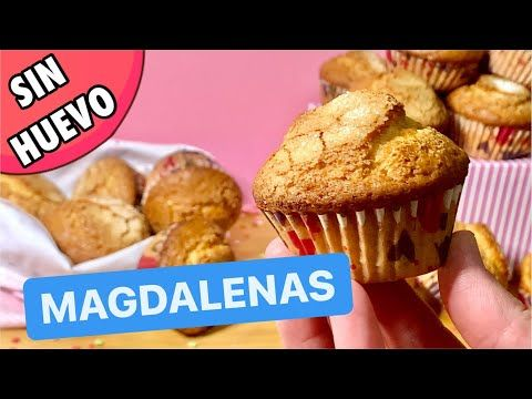 Magdalenas Caseras Sin Huevo Súper Esponjosas 33 Youtube En 2021