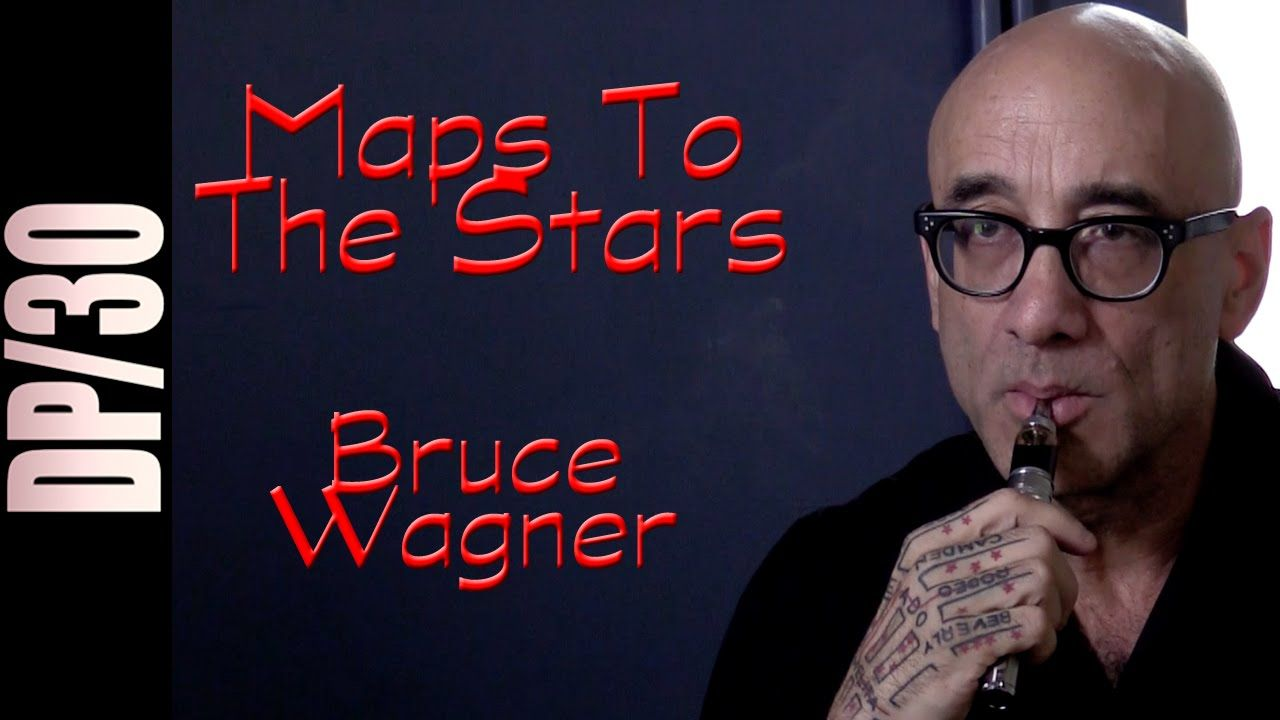 DP/30: Maps to the Stars, Bruce Wagner
