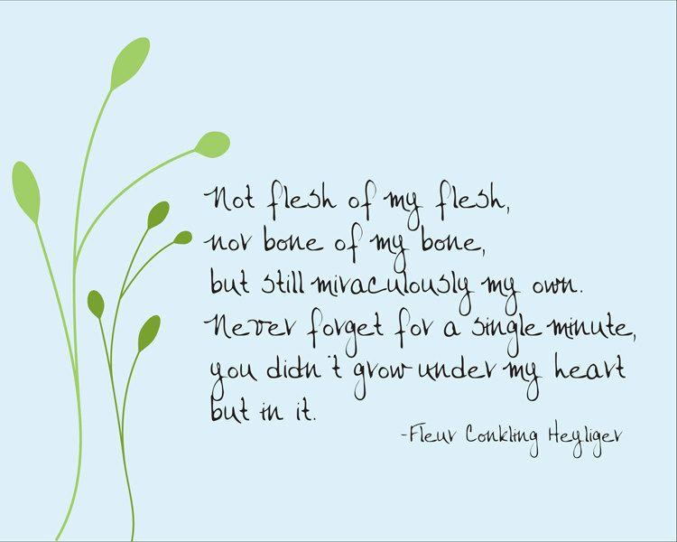 Not Flesh Of My Flesh Fleur Conkling Heyliger Adoption Etsy Adoption Quotes Adoption Poems Step Mum Quotes