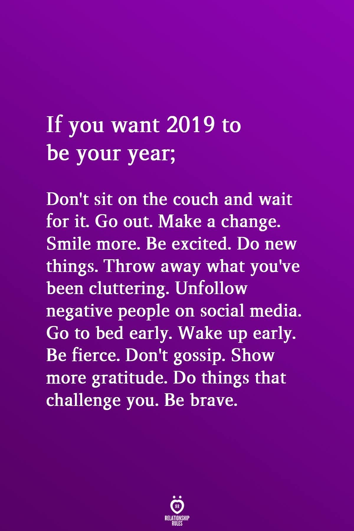 2019 I M Coming For You Quotes About New Year Be Yourself Quotes Quotes To Live By